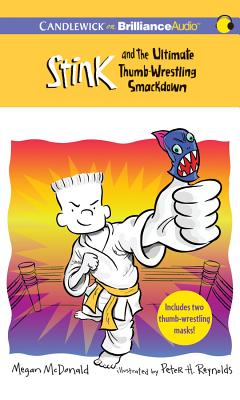 Stink and the Ultimate Thumb-Wrestling Smackdown (Stink (Audio) #6) Cover Image