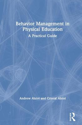 Behavior Management in Physical Education: A Practical Guide Cover Image