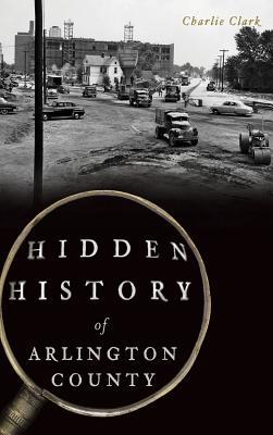 Hidden History of Arlington County Cover Image