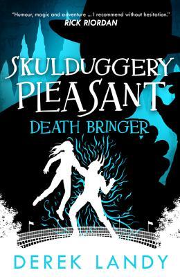 Cover for Death Bringer (Skulduggery Pleasant #6)