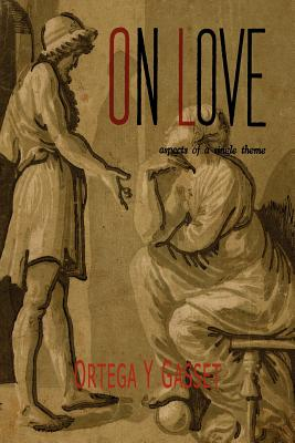 On Love: Aspects of a Single Theme Cover Image