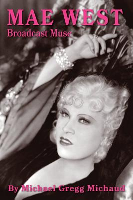 Mae West: Broadcast Muse Cover Image