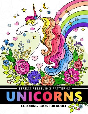 Unicorn Coloring Book for Adults: A Fantasy Adult coloring books Cover Image