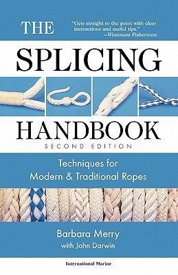 The Splicing Handbook: Techniques for Modern and Traditional Ropes Cover Image