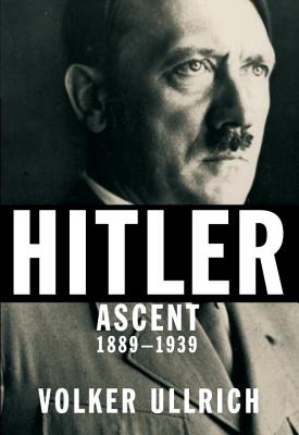 Hitler: Ascent, 1889-1939 Cover Image