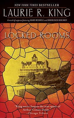 Locked Rooms: A novel of suspense featuring Mary Russell and Sherlock Holmes Cover Image