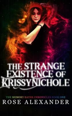 The Strange Existence of Krissy Nichole Cover Image