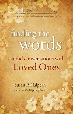 Finding the Words: Candid Conversations with Loved Ones Cover Image