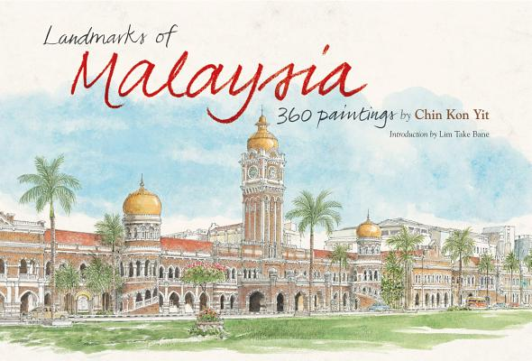 Landmarks of Malaysia: 360 Paintings Cover Image
