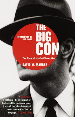 The Big Con: The Story of the Confidence Man Cover Image