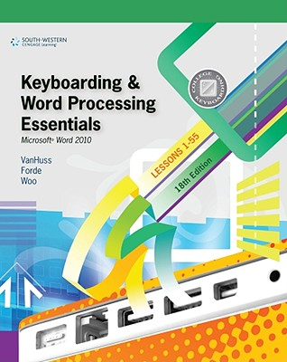 Keyboarding and Word Processing Essentials, Lessons 1-55: Microsoft? Word 2010 Cover Image