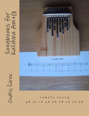 Songbooks for Kalimba Am+g: Lamells Tuning G4 C5 C4 A4 A3 F4 E4 E5 B4 Cover Image