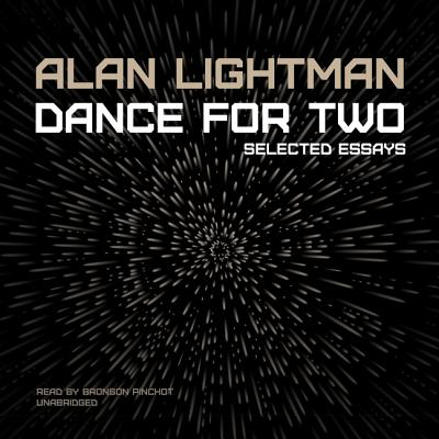 Dance for Two Lib/E: Selected Essays Cover Image