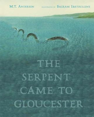 The Serpent Came to Gloucester Cover