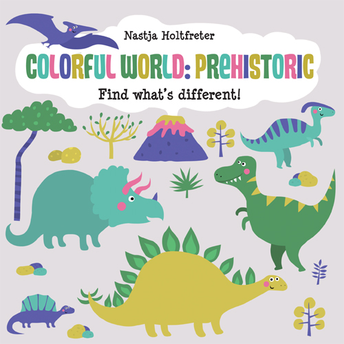 Colorful World: Prehistoric Cover Image