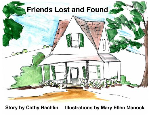 Friends Lost and Found Cover Image