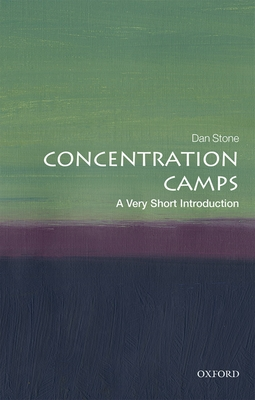 Concentration Camps: A Very Short Introduction Cover Image