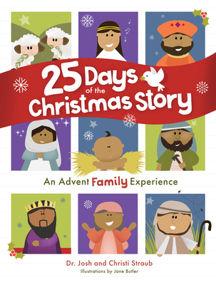25 Days of the Christmas Story: An Advent Family Experience Cover Image