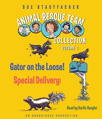 Animal Rescue Team Collection: Volume 1: #1: Gator on the Loose!; #2: Special Delivery! Cover Image