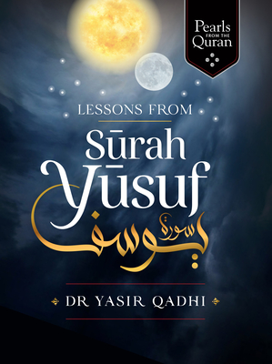 Lessons from Surah Yusuf Cover Image