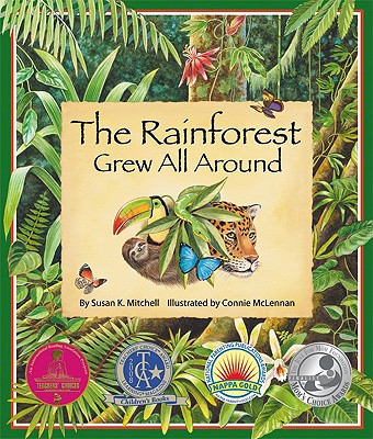 Cover for The Rainforest Grew All Around