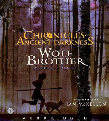 Chronicles of Ancient Darkness #1: Wolf Brother CD Cover Image