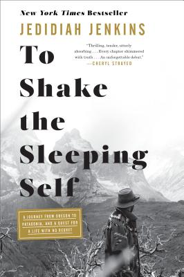 To Shake the Sleeping Self cover image