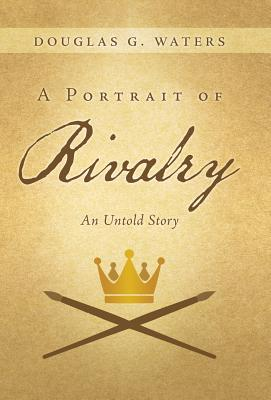 A Portrait of Rivalry Cover
