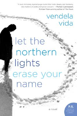 Let the Northern Lights Erase Your Name: A Novel Cover Image