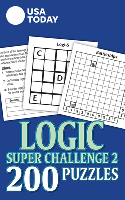 USA TODAY Logic Super Challenge 2: 200 Puzzles (USA Today Puzzles #31) Cover Image
