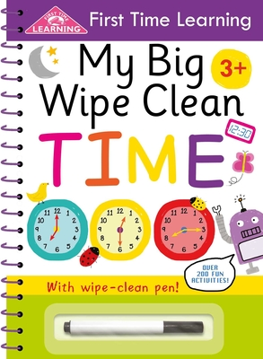 My Big Wipe Clean Time (First Time Learning) Cover Image