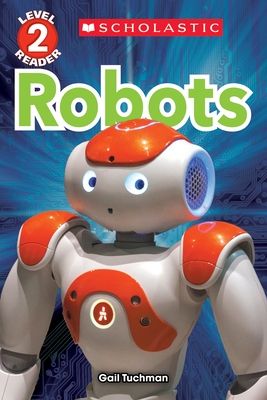 Robots (Scholastic Reader, Level 2) Cover Image