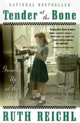 Tender at the Bone: Growing Up at the Table Cover Image