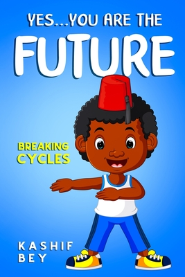 Yes...you are the future. Cover Image