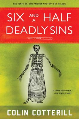Six and a Half Deadly Sins (A Dr. Siri Paiboun Mystery #10) Cover Image