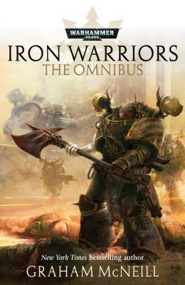 Iron Warriors Omnibus: Omnibus (Warhammer 40,000) Cover Image