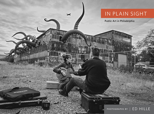 In Plain Sight: Public Art in Philadelphia Cover Image