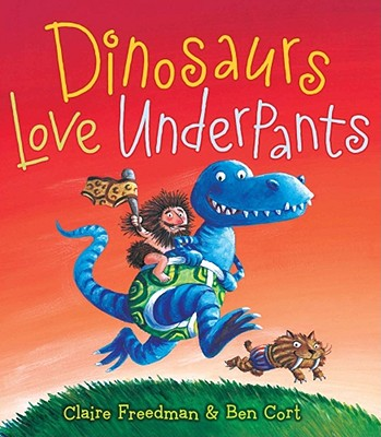 Dinosaurs Love Underpants Cover