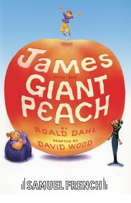 James and the Giant Peach (French's Acting Editions) Cover Image