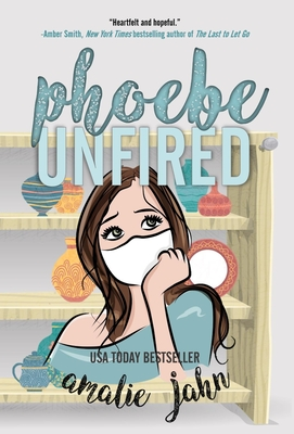 Phoebe Unfired Cover Image