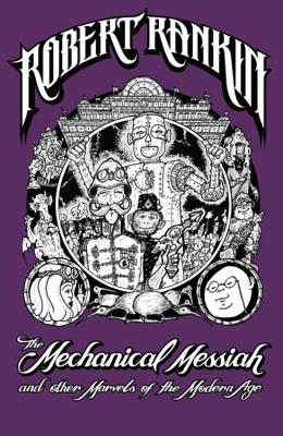 The Mechanical Messiah and Other Marvels of the Modern Age Cover