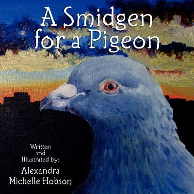 A Smidgen for a Pigeon Cover