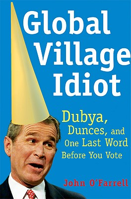 Cover for Global Village Idiot