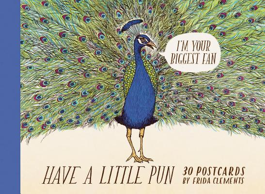 Have a Little Pun: 30 Postcards: (Illustrated Postcards, Book of Witty Postcards, Cute Postcards) Cover Image