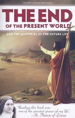The End of the Present World and the Mysteries of Future Life Cover Image