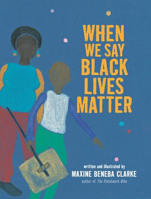 When We Say Black Lives Matter Cover Image