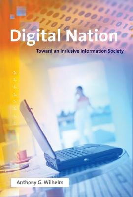 Digital Nation: Toward an Inclusive Information Society Cover Image