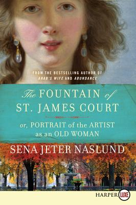 The Fountain of St. James Court; Or, Portrait of the Artist as an Old Woman Cover Image