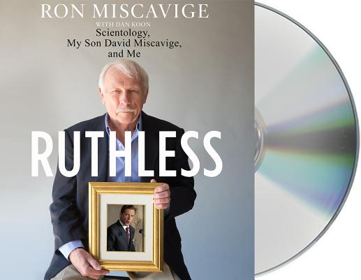 Ruthless: Scientology, My Son David Miscavige, and Me Cover Image