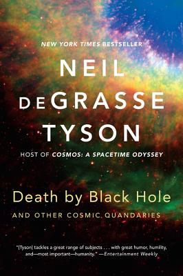 Death by Black Hole: And Other Cosmic Quandaries Cover Image